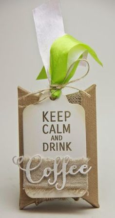 Keep Calm and drink coffee tag pillow box using #Verve stamps and die and #MayArts ribbon