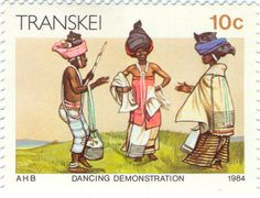 1984 Transkei - Three dancers of the Xhosa tribe Signed Sealed Delivered, Postage Stamp Collection, Xhosa, Love Stamps, Small Art, Folk Costume, Afrikaans, Stamp Collecting, Best Mom