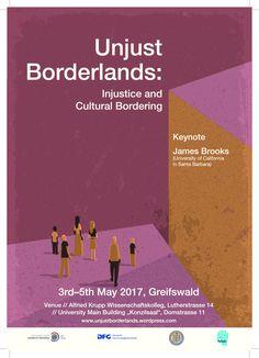 Unjust Borderlands (3.-5.05.2017) - Fakultät - Ernst-Moritz-Arndt-Universität Greifswald