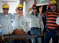 Juntos construimos un mejor país y un mejor Tolima durante la posible producción de la Colosa.