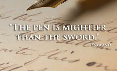 The pen is... England Proverb ~