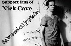 Join other Nick Cave fans on Facebook. Contests coming soon!!!
