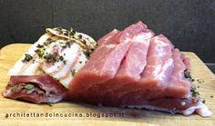 architettando in cucina: Arista farcita con rigatino e salvia Chiffon Cake, Pork Roast, Ravioli, Salvia, Ricotta, Sausage, Steak, Food And Drink, Cooking