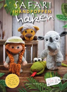 Recensie: Haakboek Safari handpoppen haken – Jessica Harmsa – hakenmetmadebypetra Animal Drawings, Baby Baby, Ranger, Giraffe, Safari, Teddy Bear, Toys, Crochet, Cute