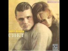 You'd Be So Nice To Come Home To - Chet Baker