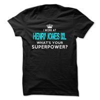 I work at Henry Jones IXL