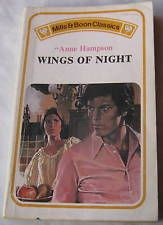 Anne Hampson WINGS OF NIGHT 1979 Mills & Boon Classic C187 Vintage Romance