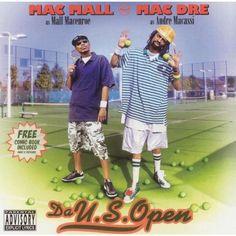 Mac Dre/Mac Mall - Da U.S. Open [Explicit Lyrics]