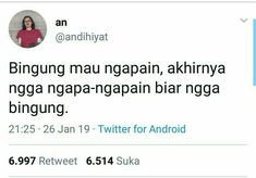 Quotes Lucu, Cinta Quotes, Quotes Galau, Sarcasm Meme, Text Jokes, Twitter Quotes, Tweet Quotes, Some Quotes, Daily Quotes