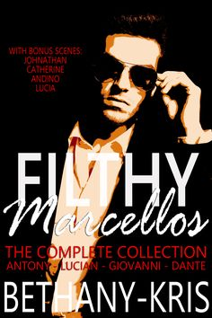 Filthy Marcellos: The Complete Collection