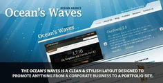 Ocean's Waves HTML Templates . The Ocean's Waves is a clean & modern layout designed to promote anything from a corporate business to a portfolio