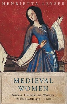 Medieval Women: Social History of Women in England by Henrietta Leyser (Paperback, for sale online I Love Books, Good Books, Books To Read, My Books, Medieval Books, Medieval Life, Historical Fiction Authors, England, Reading Rainbow