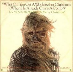 """vinyloid: """"The Star Wars Intergalatic Droid Choir And Chorale - What Can You Get A Wookie For Christmas (When He Already Has A Comb?) b/w We Wish You A Merry Christmas """" Star Wars Christmas, Christmas Albums, Christmas Music, Merry Christmas, Christmas Program, Bad Cover, Cover Art, Star Wars Holiday Special, Make Mine Music"""