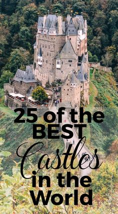 25 of The Best Castles in the World - just some housing options.