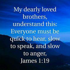 James 1:19 HCSB