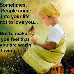 You are worth loving!