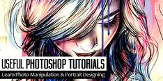 25 Useful Photoshop Tutorials to Learn Photo Manipulation & Portrait Designing