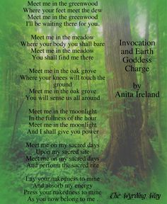 Invocation and Earth Goddess Charge by Anita Ireland - Meet me in the greenwood...