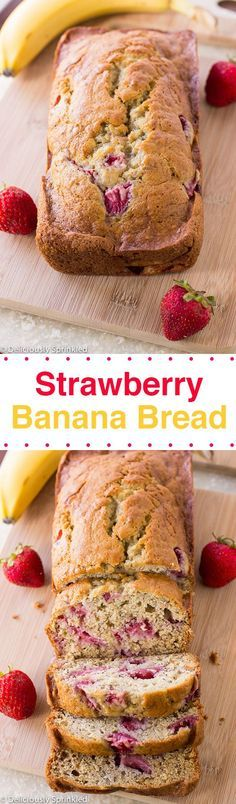 The BEST Strawberry Banana Bread                                                                                                                                                      More