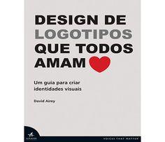 Design de Logotipos que Todos Amam-Des1gn ON - Blog de Design e Inspiração.