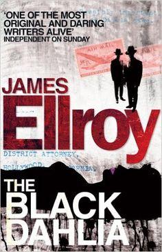 The Black Dahlia: Amazon.co.uk: James Ellroy: 9780099537861: Books