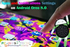 Apps & Notification Manager settings on Android Oreo 8.0, All Insight options list of Apps & Notifications Settings on Android Oreo 8.0.