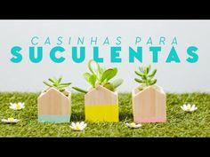 DIY: decoração com suculentas - YouTube