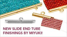 DIY Jewelry: New Miyuki slide end tubes! Seed Bead Patterns, Peyote Patterns, Jewelry Patterns, Beading Patterns, Beading Techniques, Beading Tutorials, Beading Ideas, Motifs Perler, Fusion Beads