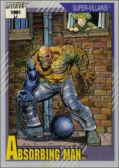 """Absorbing Man is part of the Marvel Comics Cards 1991 """"Super-Villains"""" set. This is the original card. The Marvel trading card number is Absorbing Man. Marvel Comics Superheroes, Marvel Villains, Hulk Marvel, Marvel Comic Books, Comic Books Art, Comic Art, Marvel Universe, Red Skull Marvel, Absorbing Man"""