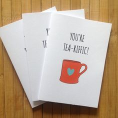 You're Tea-riffic! - Greetings Card (2.50 GBP) by GuacamoleDesignsUK