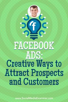 Facebook Ads: Creative Ways to Attract Prospects and Customers featuring insights from Zach Spuckler on the Social Media Marketing Podcast.