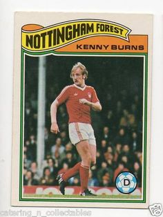 Kenny Burns was transformed from a not very successful forward into a top class defender by Brian Clough. Soccer Cards, Football Cards, Football Players, Baseball Cards, Brian Clough, Nottingham Forest Fc, Hard Men, Football Stuff, Real Men