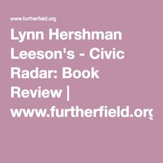 Lynn Hershman Leeson's - Civic Radar: Book Review | www.furtherfield.org