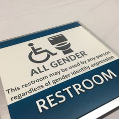 Gender-Neutral signage for our clients !