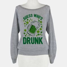 Guess Who's Drunk- St. Patrick's Day