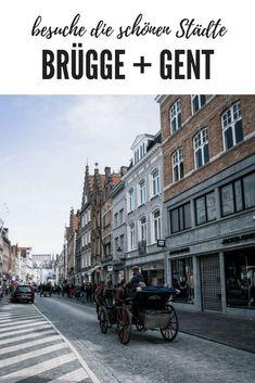 Reisebericht und Bilder aus Brügge und Gent in Belgien. Visit Brügge #Travel #Reisen #Urlaub #sightseeing Holland, Reisen In Europa, Where To Go, Travel Inspiration, Road Trip, Wanderlust, Street View, Europe, Vacation