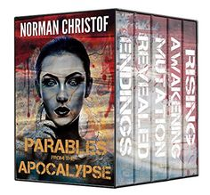 Parables From The Apocalypse: A Dystopian Fiction ~ Volumes 1-5 by [Christof, Norman]