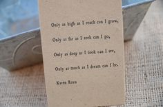 """Karen Ravn - """"Only as high as I reach can I grow..."""""""