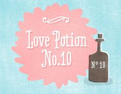Love Potion No. 10 (Typefamily) by Hannes von Döhren.