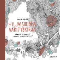Hiljaisuuden värityskirja, Kirjapaja Cover, Books, Art, Art Background, Libros, Book, Kunst, Performing Arts, Book Illustrations
