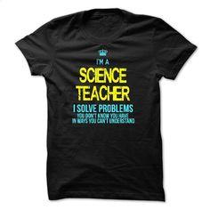 I am a SCIENCE TEACHER T Shirts, Hoodies, Sweatshirts - #sweatshirts #shirt designs. MORE INFO => https://www.sunfrog.com/LifeStyle/I-am-a-SCIENCE-TEACHER-29087000-Guys.html?60505