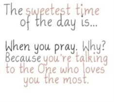 There is never a certain time to pray. Pray when you feel like it.pray when you need it.but always remember you have to believe in it. A prayer should never be forced. Pray with your. Bible Quotes, Me Quotes, Bible Verses, Faith Quotes, College Girls, Quotes About God, Quotes To Live By, Avabel Online, Inspirational Thoughts