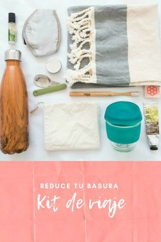 Here is the ultimate travel kit to help you reduce your waste and make your tip greener. Go zero-waste anywhere you are. Travel Kits, Packing Tips For Travel, Budget Travel, Slow Travel, Travel Hacks, No Waste, Reduce Waste, Waste Reduction, Responsible Travel