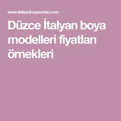 Düzce İtalyan boya modelleri fiyatları örnekleri