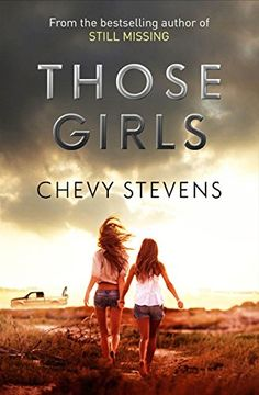 Those Girls by [Stevens, Chevy]