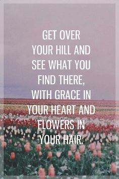 wear those flowers in your hair!