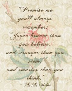 Promise Me:  An A.A. Milne Winne the Pooh Quote Motivational Altered Fine Art Photographic Print