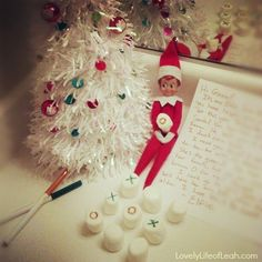 """Tic tac toe - kids write a """"O"""" on the marshmallows and Elf will play his """"X"""" every night. Good way to take up a couple of days! Could accompany with a note."""
