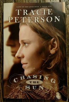 Chasing the Sun 1 by Tracie Peterson (2012, Paperback)