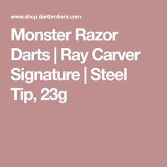 "Ray ""The Razor"" Carver signature model darts from Monster Barrels Design. Color model, steel tip, 23 grams. Monster flights and shafts, L-Style Lippoint tips included. Darts, Steel, Tips, Advice, Dart Flights, Steel Grades, Hacks"
